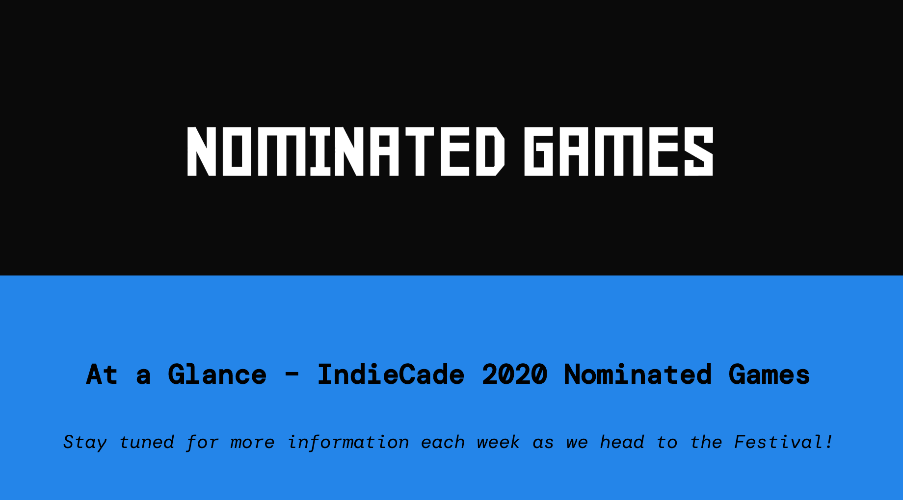 Indiecade 2020 Nomination!